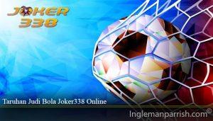 Taruhan Judi Bola Joker338 Online